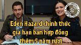 Ảnh chế: Gia hạn với Chelsea, Eden Hazard khiến đối thủ buồn lòng